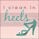 I Clean in Heels